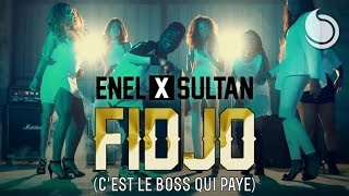 Enel Ft. Sultan - Fidjo (C'est le boss qui paye) [Official Video]