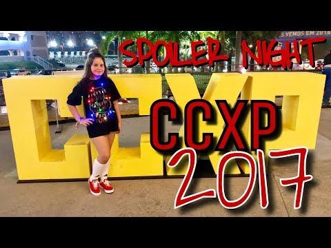 COMIC CON 2017 - Spoiler Night CCXP