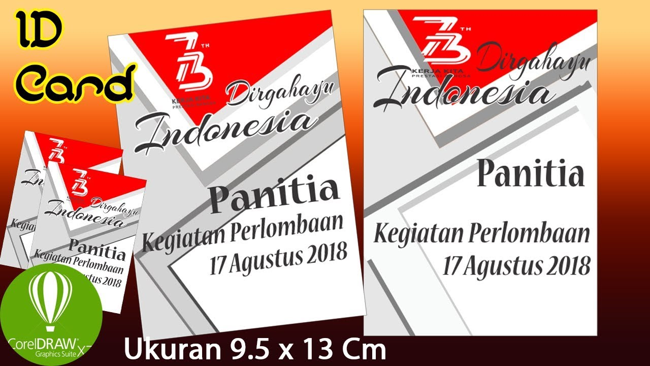 Desain Kartu Id Card Panitia Lomba 17 Hut Ri 73 Youtube