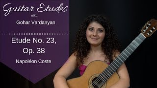 Etude No. 23, Op. 38 by Napoleon Coste | Guitar Etudes with Gohar Vardanyan