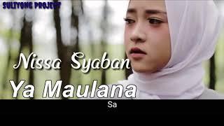 Gambar cover Nissa Syaban Lirik -Ya Maulana (Bidadari)