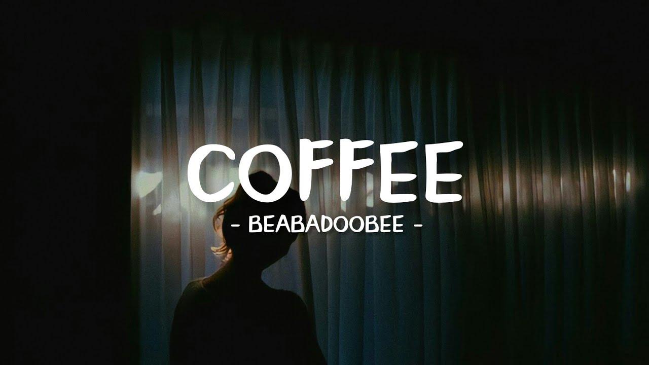 Beabadoobee - Coffee (lyrics) - YouTube