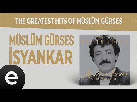İsyankar (Müslüm Gürses) Official Audio #isyankar #müslümgürses - Esen Müzik