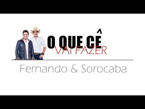 O que cê vai fazer - Fernando e Sorocaba (Letra)