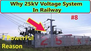 Why 25kv Voltage system are used in Railway..Line Voltage in Railway