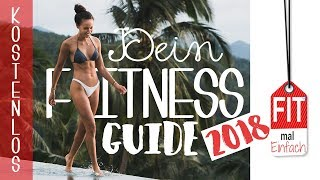 Fitness Guide 2018 - Fit mal einfach - KOSTENLOS - TAG 1