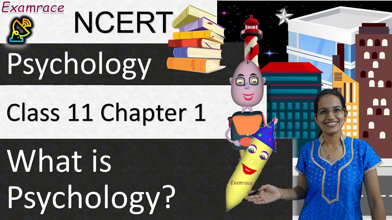 NCERT Class 11 Psychology Chapter 1: What is Psychology? Examrace   English