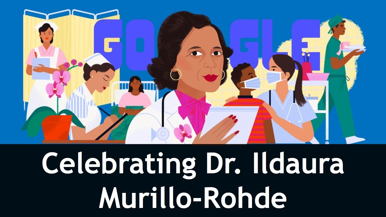 Google Doodle honors Dr. Ildaura Murillo-Rohde, founder of ...
