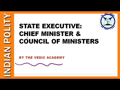 Chief Minister and Council of Ministers : State Executive | Indian Polity