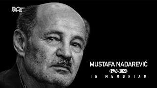 Mustafa Nadarević: Za koga ću ostati Izet, taj će biti siromašan | IN MEMORIAM