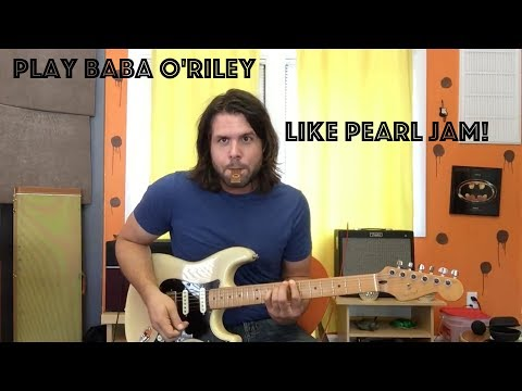 Guitar Lesson: How To Play Baba O'Riley By The Who... As Oft Covered By Pearl Jam