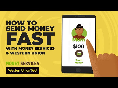 How To Send Money Fast With Money Services & Western Union
