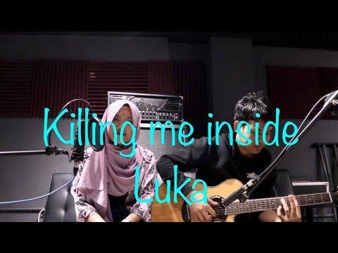Pasti BAPER denger lagu ini = Killing me inside-Luka Cover by BMI Taiwan