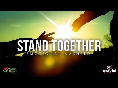 Stand Together - Emotional Nasheed