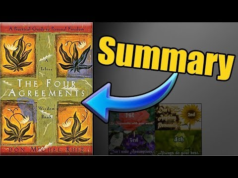 """The Four Agreements"" Book Summary by Don Miguel Ruiz"