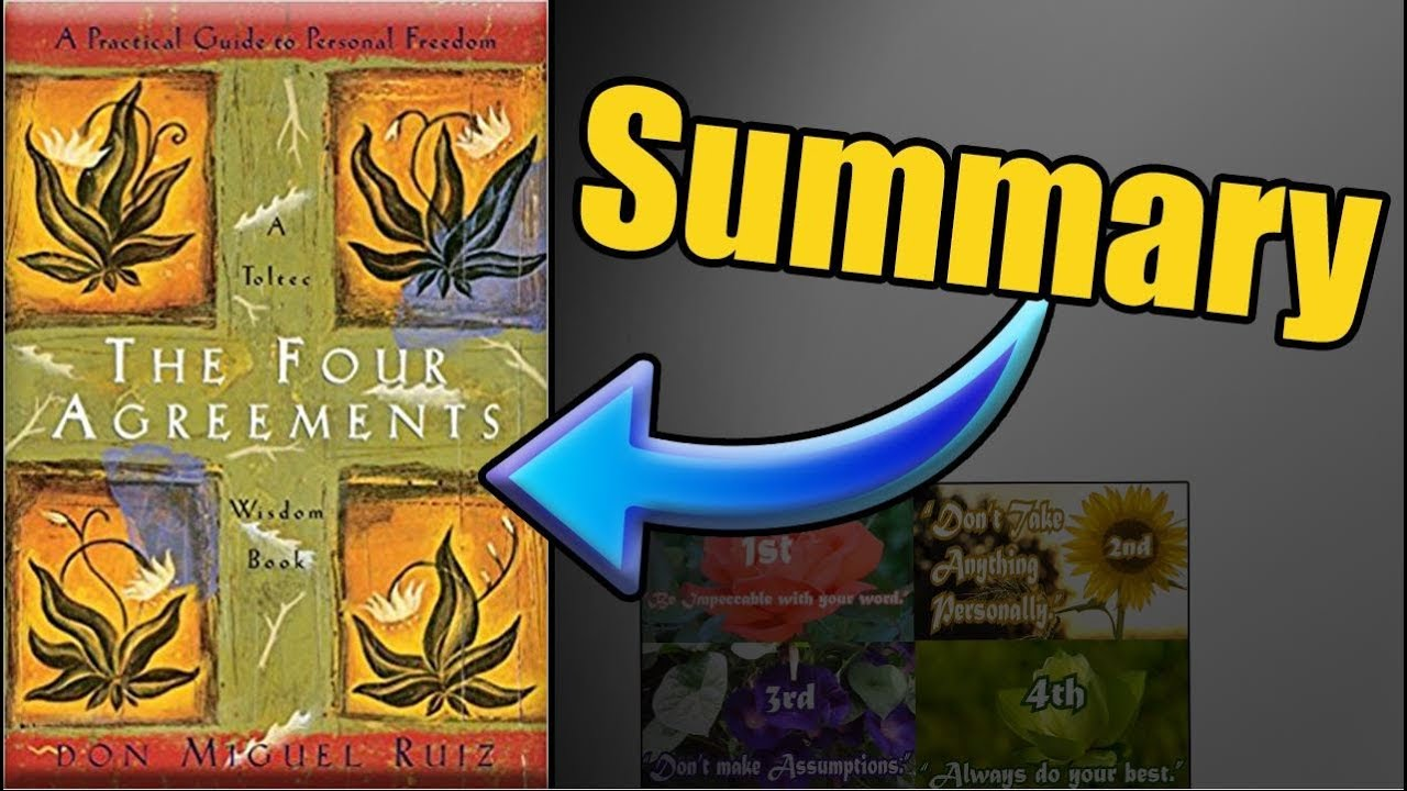 The Four Agreements Book Summary By Don Miguel Ruiz Youtube