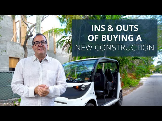 The Ins and Outs of Buying a New Construction