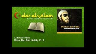 Abdelhamid Kishk - Wafat Abu Bakr Siddiq, Pt. 2 - Dourous ??? ?????? ??? - ???? - ????? ??????