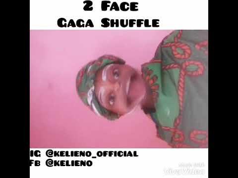 Kelieno Snapchat 2FACE GAGA shuffle