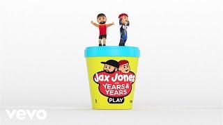 Jax Jones, Years & Years   Play (visualiser)