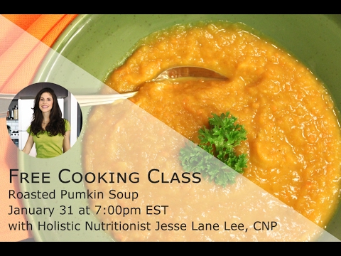 Live Online Cooking Class #11 - Roasted Pumpkin Soup