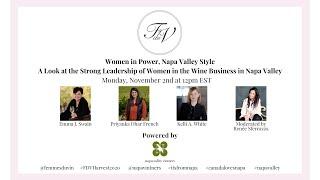 Femmes du Vin Harvest Seminar | Women in Power, Napa Valley Style - A Look at Leadership of Women