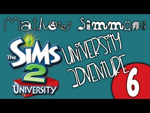 Lets Play: The Sims 2 University (Part 6)