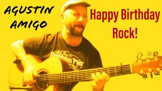 "Agustin Amigo - ""Happy Birthday"" (rock version) - Solo Acoustic Guitar"