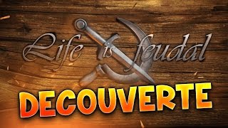 LIFE IS FEUDAL : DECOUVERTE AVEC FANTA - Gameplay PC FR