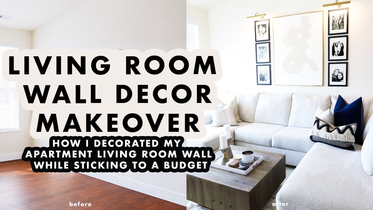 How To Decorate Your Apartment Living Room Wall While Sticking To A Budget By Sophia Lee
