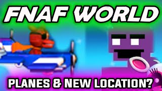 FNAF WORLD PLANES & NEW LOCATIONS?! Update 2 Teaser *New* - FNAF World Update 2 w/ Razzbowski