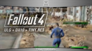 Fallout 4 Gameplay Ultra Low Graphics + DirectX 10 Mode + Resolution 200x113