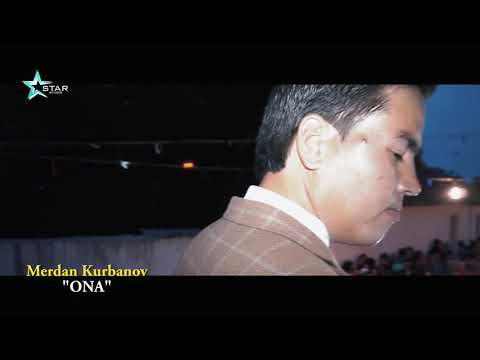 Merdan Kurbanov - Ona | Мердан Курбанов - Она [Tuy version] 2018