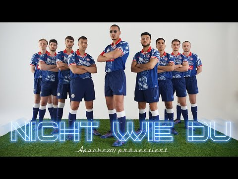 Apache 207 - Nicht Wie Du (Official Video)
