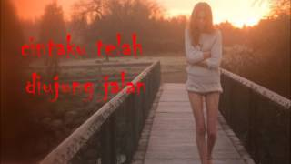 Agnes monica cinta diujung jalan lirik