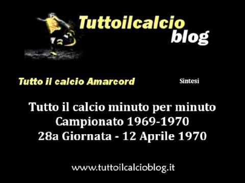Tutto il calcio Amarcord Campionato 1969-70 28a Giornata (Sintesi)