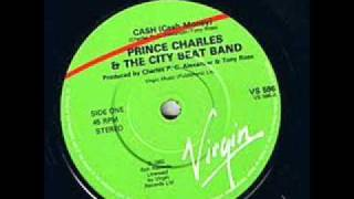 Prince Charles & the City Beat Band   Cash Cash Money