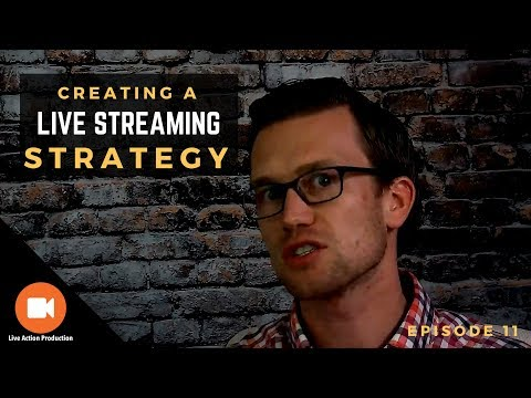 5 Elements of a Successful Live Streaming Strategy