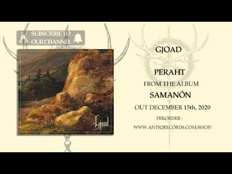 Gjoad - Peraht (2020) (Track Premiere)