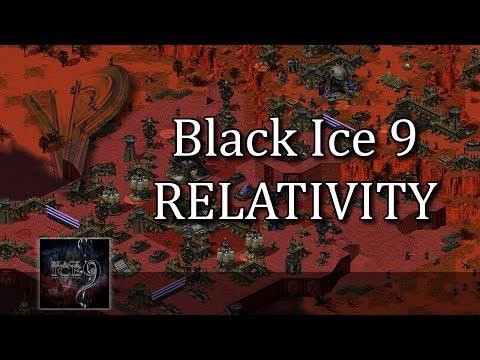 Black Ice 9 - Relativity