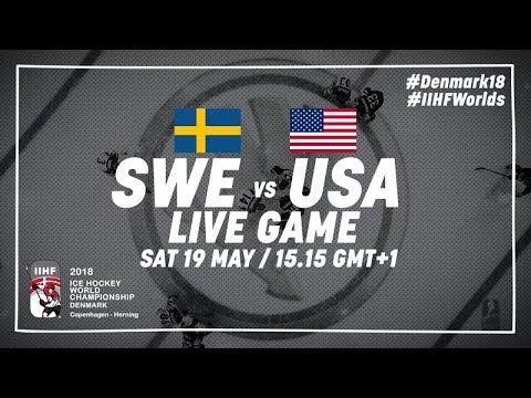 Sweden - USA | Live | 2018 IIHF Ice Hockey World Championship