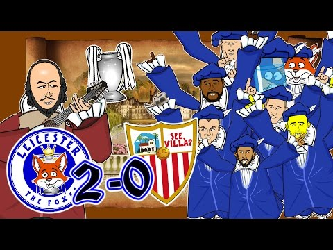 LEICESTER vs SEVILLA!🦊What Do Shakespeare's Foxes Say?🦊(2-0 Champions League 2017 Goals Highlights)