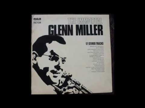 The Immortal Glenn Miller Full Vinyl LP Recording (Compilation, 1973)