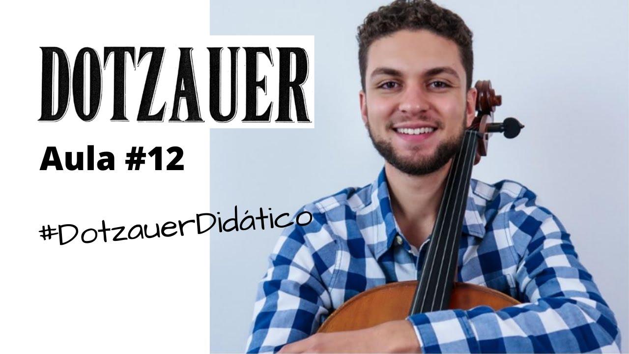 Aula #12 - Dotzauer volume 1 - #DotzauerDidático   Aulas de Violoncelo Online