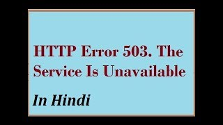How to fix  Net http error 503  the service is unavailable