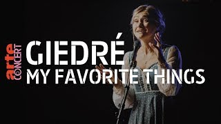 "GiedRé : ""My Favorite Things"" (The Sound of Music cover) - ARTE Concert"