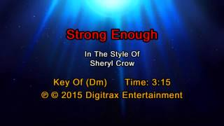Sheryl Crow - Strong Enough (Backing Track)