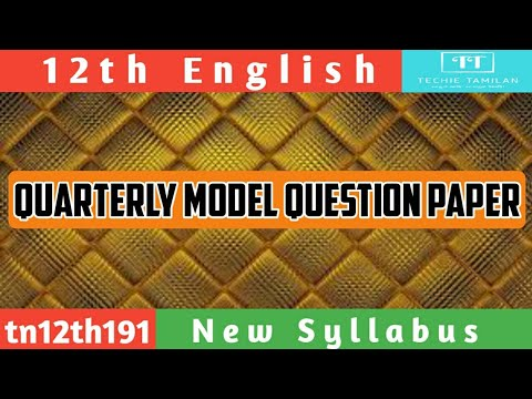 12th English Quarterly Model Question Paper 2019