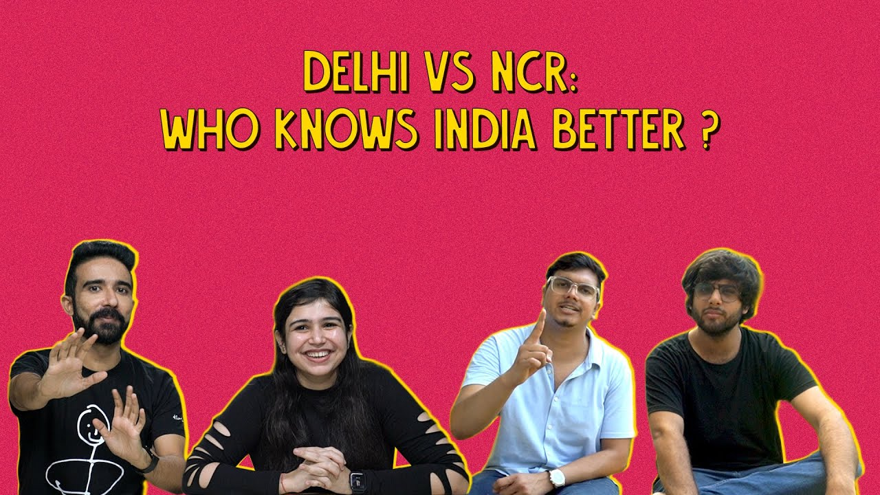 Delhi Vs NCR: Who Knows India Better?   Ok Tested