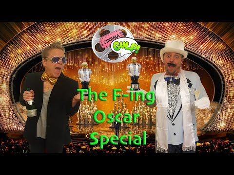 The F--ing Oscar Special (Cinema Gulp)